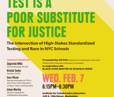 A Standardized Test is a Poor Substitute for Justice: The Intersection of High-Stakes Standardized Testing and Race in NYC Schools